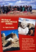 The Saga of Sitting Bull's Bones