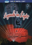 Legends in Light DVD